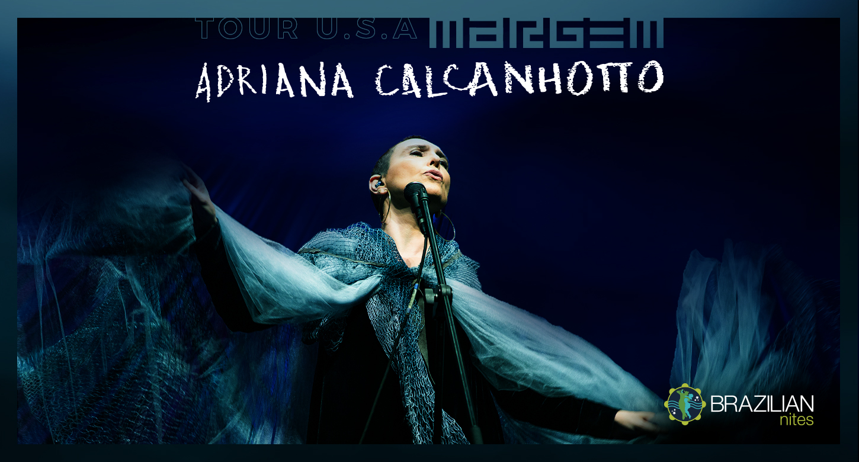 Adriana Calcanhotto MARGEM – US TOUR 2019