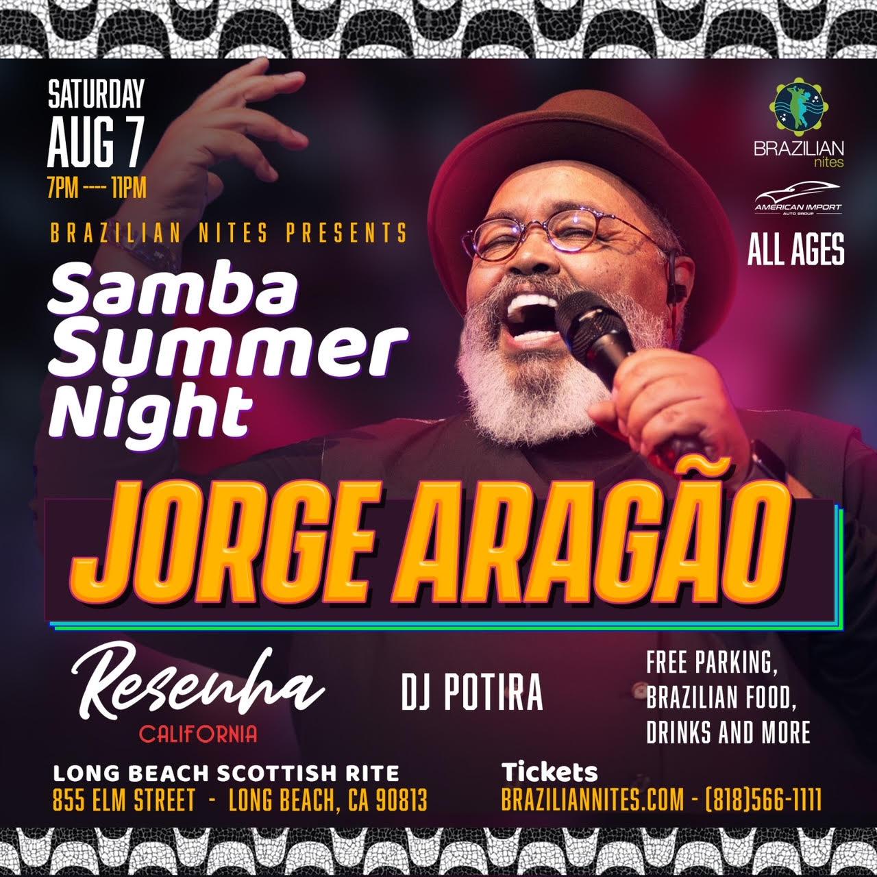 Jorge Aragão and DJ Potira in Long Beach